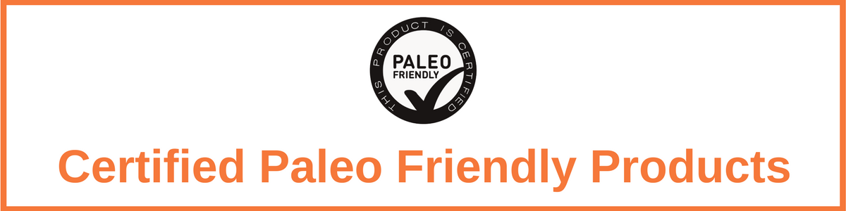 Certified Paleo Friendly