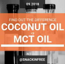 MCT oil vs Coconut Oil_Snackin Free Blog
