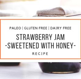 paleo strawberry jam recipe_snackin free blog-paleo recipe